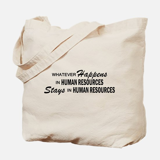 Whatever Happens - Human Resources Tote Bag