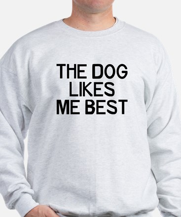 The Dog Likes Sweatshirt