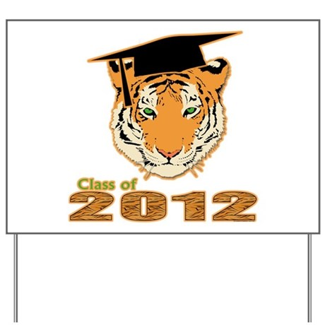 Class of 2012 Tigers Yard Sign