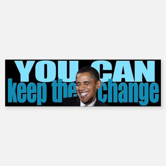 Keep The Change Bumper Bumper Bumper Sticker
