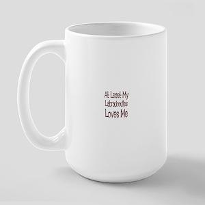 At Least My Labradoodles Love Large Mug