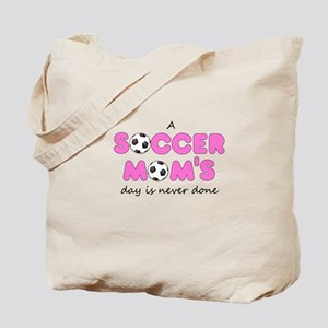 A Soccer Mom's Day Tote Bag