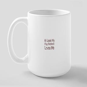 At Least My King Shepherds Lo Large Mug