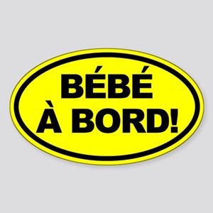 Bebe a Bord! French Oval Car Sticker