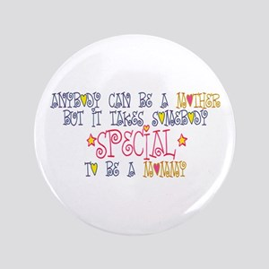"Special Mommy 3.5"" Button"