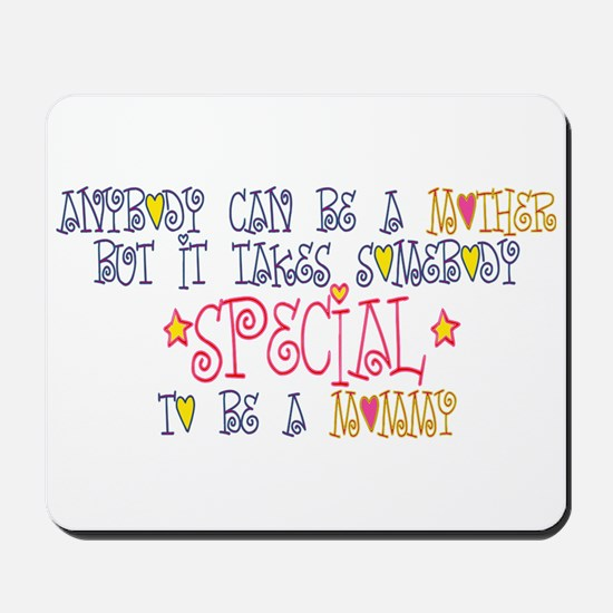 Special Mommy Mousepad