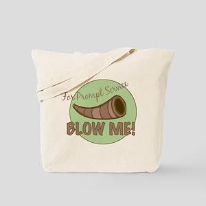 Prompt Service Tote Bag