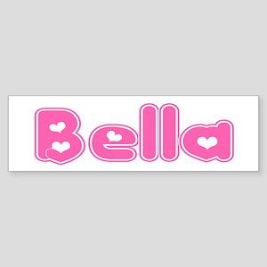 """""""Bella"""" Bumper Sticker"""