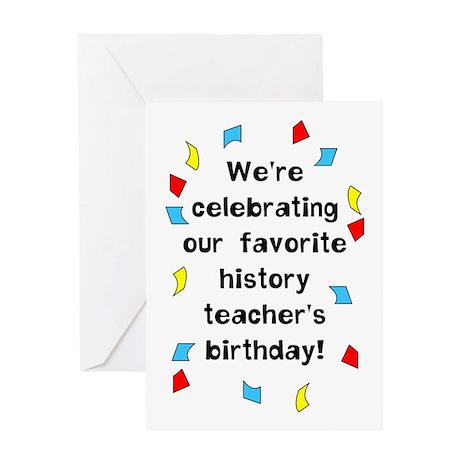 History Teacher Birthday Greeting Card By Notjustshirts