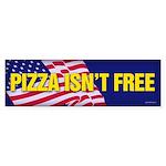 Pizza Isn't Free sticker