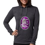 Ships Are For Girls Long Sleeve T-Shirt