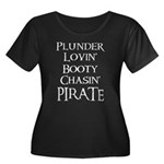 Plunder-lovin Booty-chasin Pirate Plus Size T-Shir