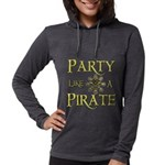 Party Like A Pirate Long Sleeve T-Shirt