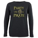 Party Like A Pirate T-Shirt