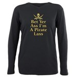 Bet Yer Ass I'm A Pirate Lass T-Shirt