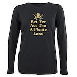 Bet Yer Ass I'm A Pirate Lass T-Shirt