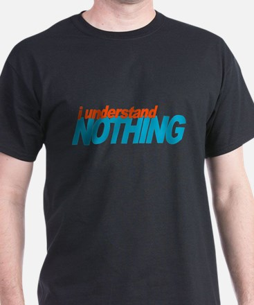 Office Understand Nothing T-Shirt