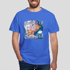 When Pigs Fly Dark T-Shirt