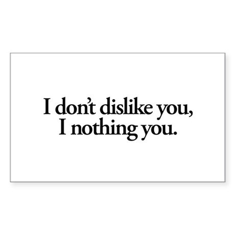 Nothing You Sticker (Rectangle 10 pk)