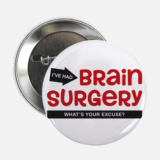"Brain Surgery 2.25"" Button"