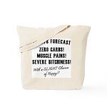 Todays Forecast Tote Bag
