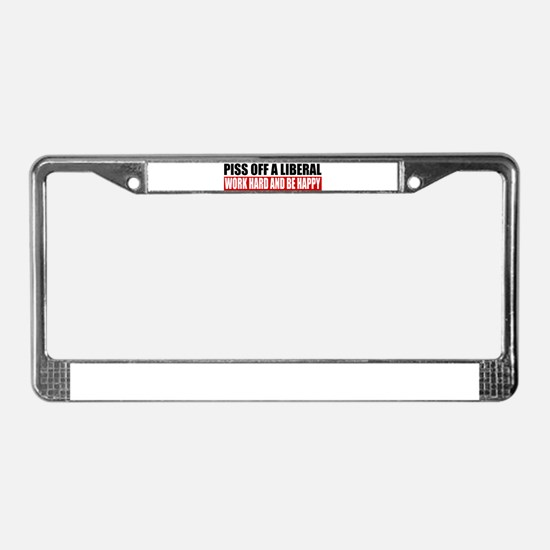 Piss Off A Liberal License Plate Frame