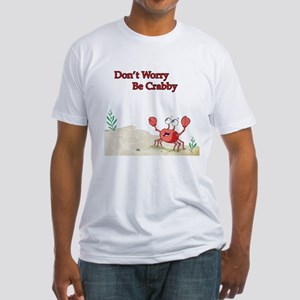 Be Crabby Fitted T-Shirt