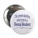 "Neighbor Dental Student 2.25"" Button (10 pack"