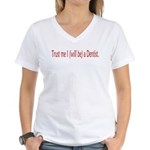 Future Dentist Women's V-Neck T-Shirt