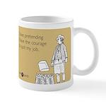 Courage To Quit My Job Mug