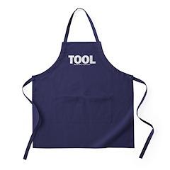 I'm Just A Tool. Apron (dark)