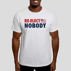 Re-Elect Nobody Light T-Shirt
