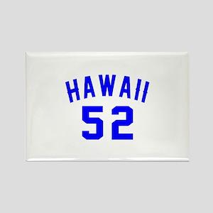 Hawaii 52 Birthday Designs Rectangle Magnet