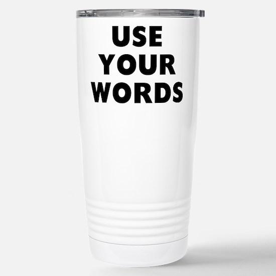 Use Words Travel Mug