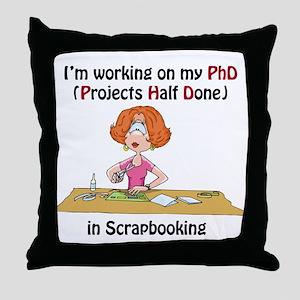 Scrapbooking PhD Throw Pillow