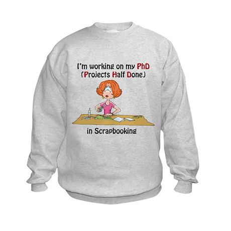 Scrapbooking PhD Kids Sweatshirt