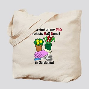 Gardening PhD Tote Bag