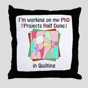 Quilting PhD Throw Pillow