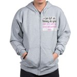I lift the same.. Zip Hoodie