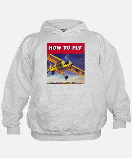 How To Fly Hoodie