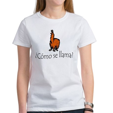 Como Se Llama (The Original 2005 Print) Women's T-