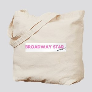 Broadway Star In Training Tote Bag