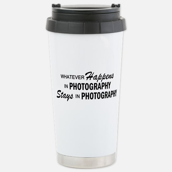 Whatever Happens - Photography Stainless Steel Tra