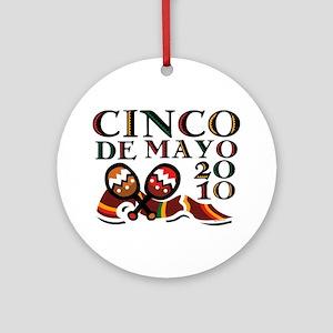 Cinco De Mayo 2010 Ornament (Round)