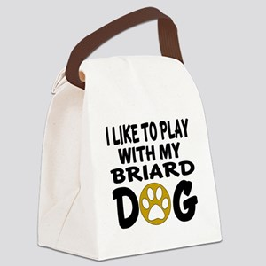 I Like To Play With My Briard Dog Canvas Lunch Bag