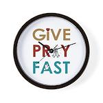 Give Pray Fast Wall Clock
