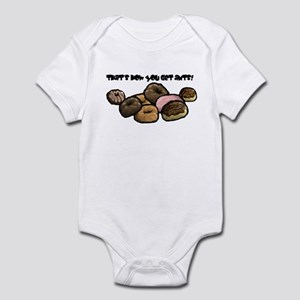 That's how you get ants! Infant Bodysuit