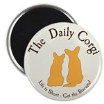 "The Daily Corgi Round Magnet 2.25"""