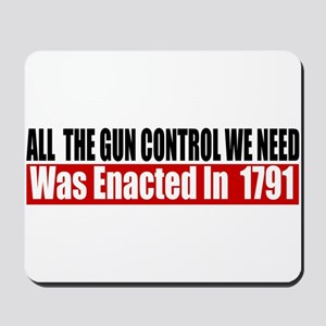 All The Gun Laws We Need Mousepad