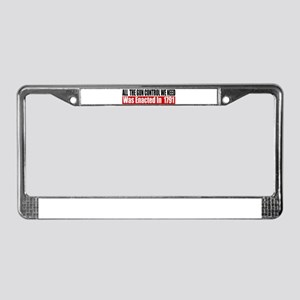 All The Gun Laws We Need License Plate Frame